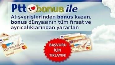 Ptt bonus kredi kartı başvuru