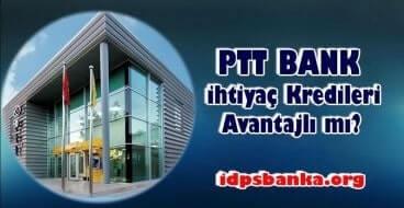 PTT Bank kredileri avantajlımı