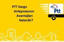 PTT kargo anlaşmasının avantajları nelerdir